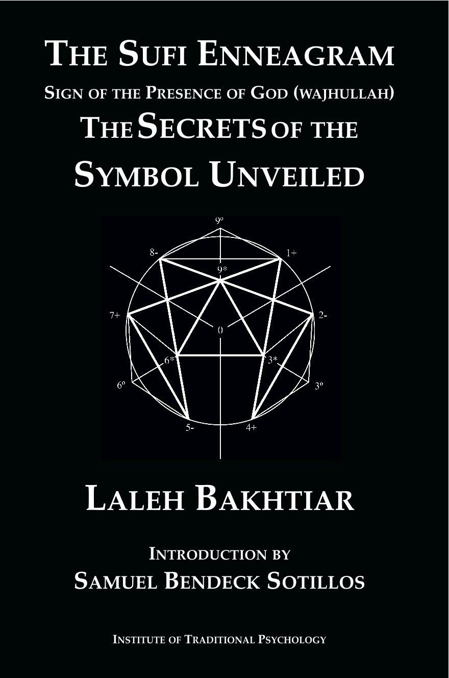 The sufi enneagram the secrets of the symbol unveiled laleh the sufi enneagram the secrets of the symbol unveiled laleh bakhtiar samuel bendeck sotillos 9781567448351 amazon books buycottarizona Choice Image