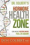Dr. Colbert's Hormone Health Zone: Lose
