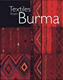 img - for Textiles from Burma book / textbook / text book