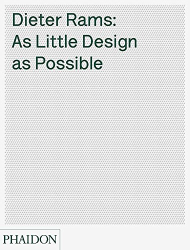 Pdf Arts Dieter Rams: As Little Design as Possible