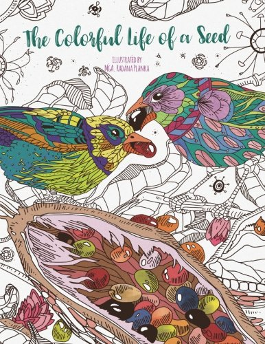 Tree Of Life Colors - The Colorful Life of a Seed - Adult Coloring Book: Relax and Color the Growth of a Small Seed into a Majestic Tree