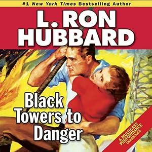 Black Towers to Danger Audiobook