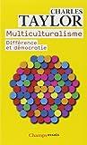 Multiculturalisme : Différence et démocratie
