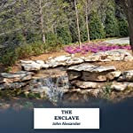 The Enclave | John Alexander