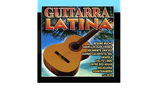 Guitarra Latina by Spanish Guitar: Spanish Guitar: Amazon.es: Música
