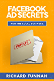 Facebook Ad Secrets For The Local Business
