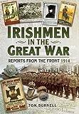 Irishmen in the Great War, Tom Burnell, 1473821207
