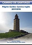 Camino Inglés Guidebook: CAMINO DE SANTIAGO | Pilgrim Guides: Camino Inglés 2017/2018