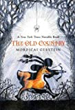 The Old Country, Mordicai Gerstein, 159643192X