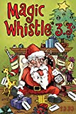 img - for Magic Whistle 3.3 The Holiday Special book / textbook / text book