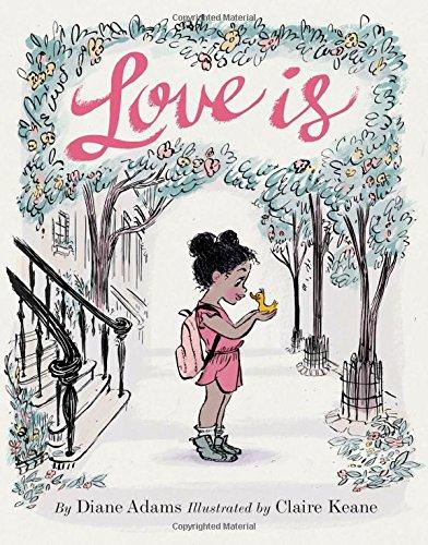 Love Is [Diane Adams] (Tapa Dura)