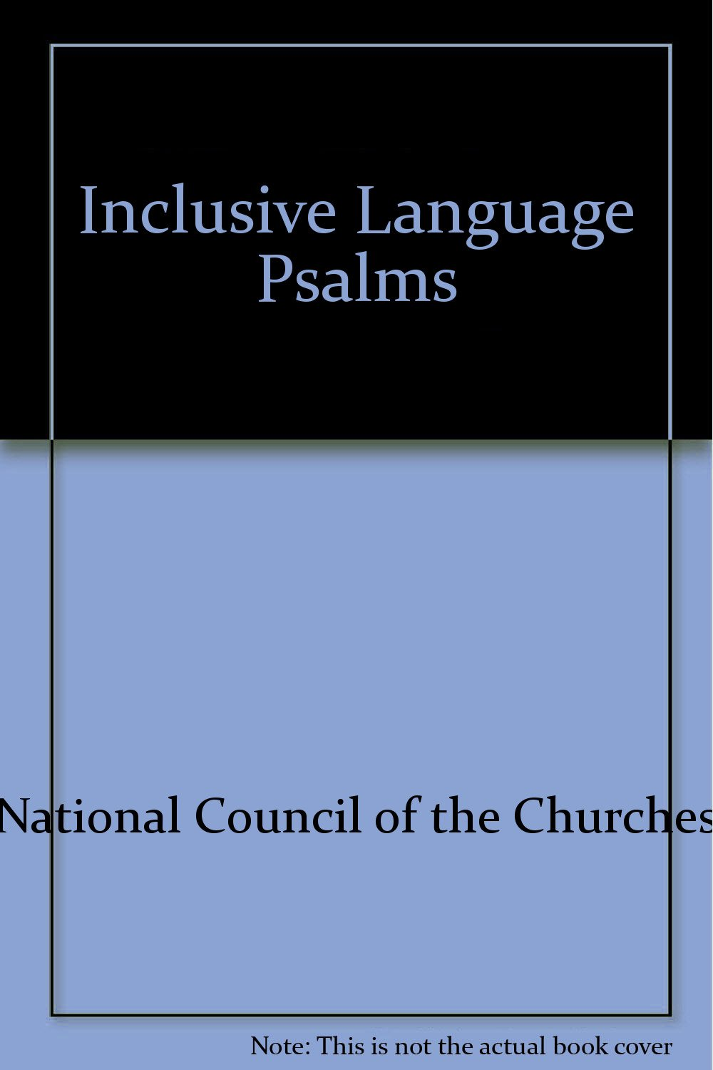 Inclusive-Language Psalms (Readings for Years A, B & C) by The Pilgrim Press