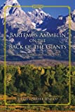 Bartemus Ammblin on the Back of the Giants, Jeffrey Scott Bishop, 1484061225