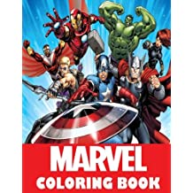Marvel coloring Book: Super Heroes, Avangers, Spider-Man, Hulk, Thor, Ant Man, Doctor Strange, Wolverine, Deadpool, Captain America, Guardians of the galaxy, Iron Man, Fantastic Four, X-Men, Great coloring pages for boys and girls,ages 5-12