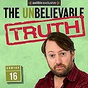 The Unbelievable Truth (Series 16) | Jon Naismith, Graeme Garden