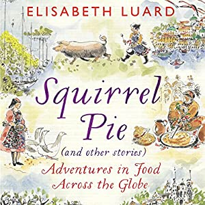 Squirrel Pie (and Other Stories) Audiobook