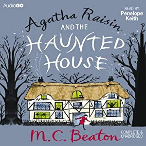 Agatha Raisin and the Haunted House Audiobook