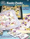 Hanky-Panky Crazy Quilts, Cindy Brick, 1590120507