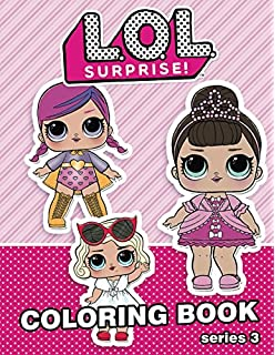 L O L Coloring Book 40 Pages With Favorite Dolls Merry Books
