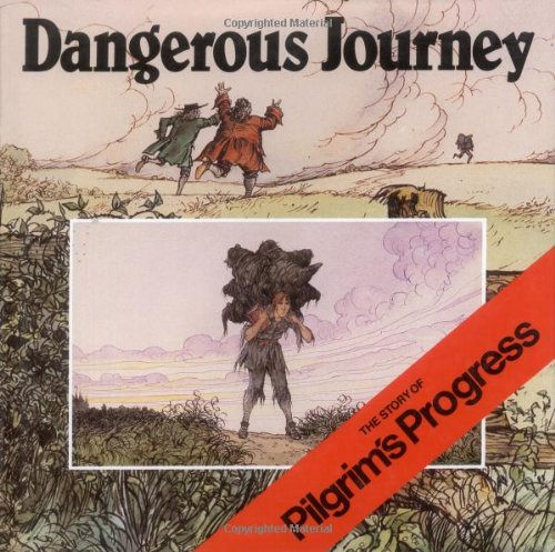 Dangerous Journey: The Story of Pilgrim's