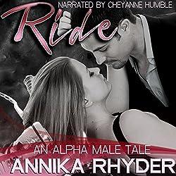 Ride: An Alpha Male Tale