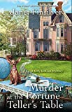 Murder at the Fortune Teller's Table (A Kelly Jackson Mystery Book 3)
