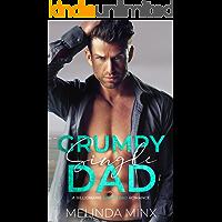 Grumpy Single Dad: A Billionaire Single Dad Romance