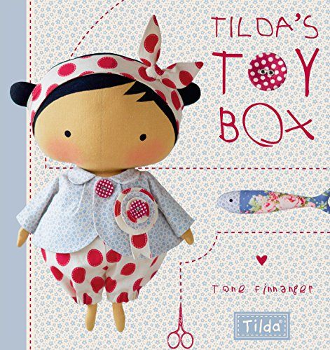 Tilda's Toy Box: Sewing Patterns for Soft Toys and More from the Magical World of Tilda (Pattern Toy Soft)
