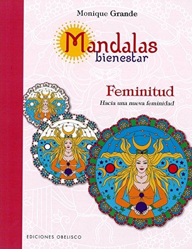 Mandalas feminitud (Nueva Conciencia) (Spanish Edition) [Monique Grande] (Tapa Blanda)