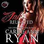 Ink Reunited - A Midnight Ink Novella: Montgomery Ink, Book 0.6 | Carrie Ann Ryan