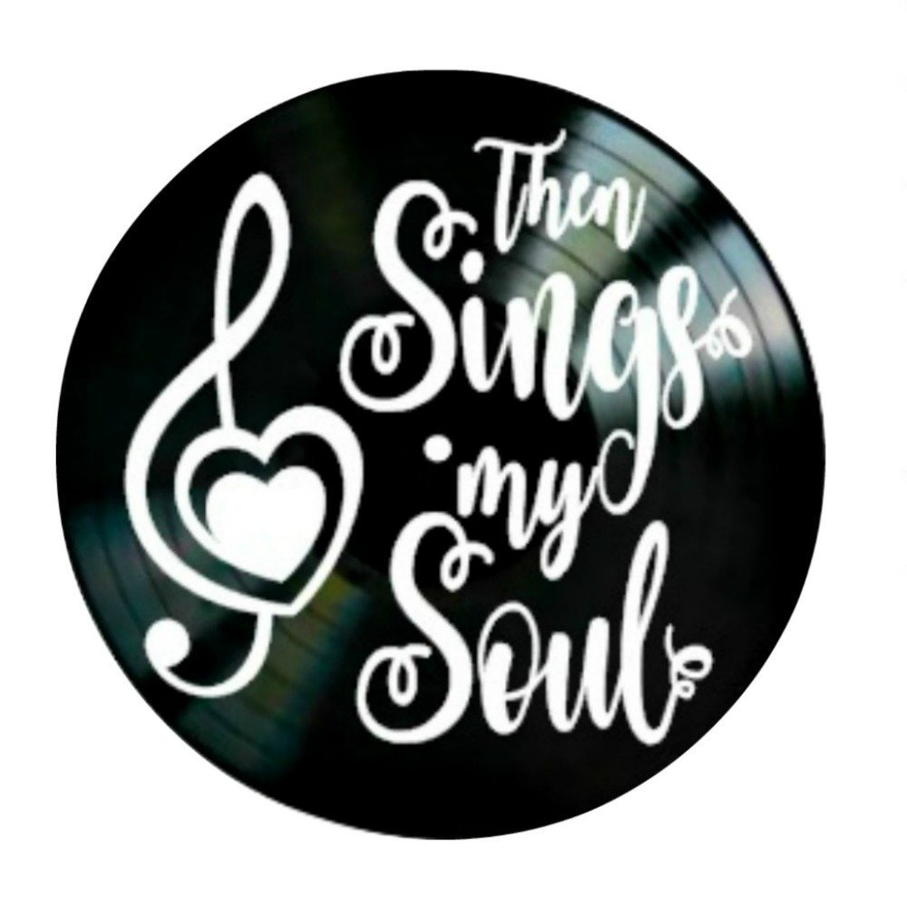 Christian song lyrics Then Sings My Soul on a Vinyl Record Wall Decor 30Cm Black Circle - Vintage Design Home Decor with Hollow Old Record Vinyl- Best Gift for Friend Birthday