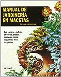 Manual de jardinería en macetas