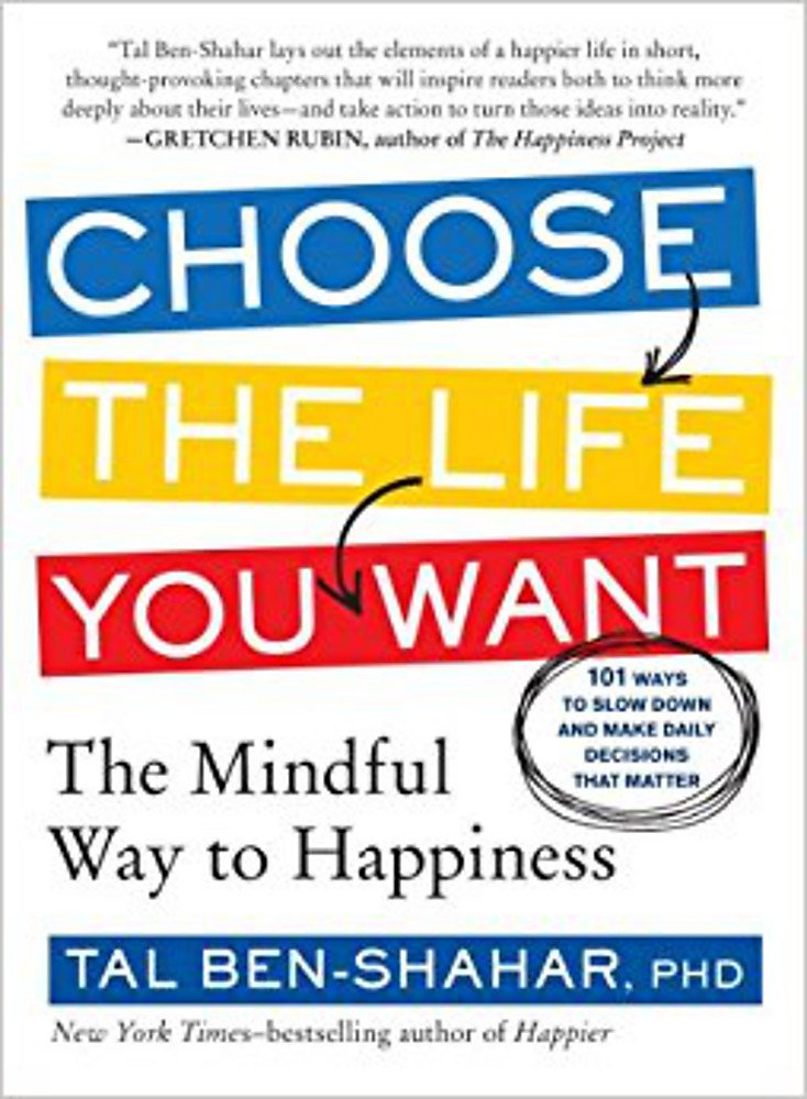 Download Choose the Life You Want: The Mindful Way to Happiness pdf