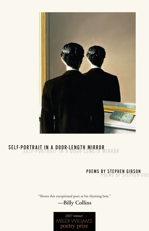 Self-Portrait in a Door-Length Mirror: Poems (Miller Williams Poetry Prize) PDF