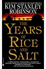 The Years of Rice and Salt: A Novel Kindle Edition