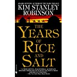 The Years of Rice and Salt: A Novel
