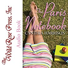 The Paris Notebook Audiobook by Cynthia Harrison Narrated by Erin Bateman
