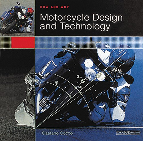 How and Why Motorcycle Design and Technology (Design Motorcycle)