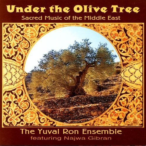 Under the Olive Tree by Yuval Ron (2004-01-01)