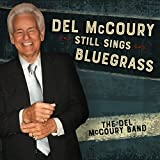 Del McCoury Still Sings Bluegrass