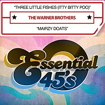 the warner brothers three little fishes itty bitty poo mairzy