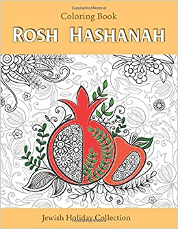 Amazon Rosh Hashanah Coloring Book Jewish Holiday Collection Unique GIFT Idea For Craft Relaxation Meditation And Stress Relief