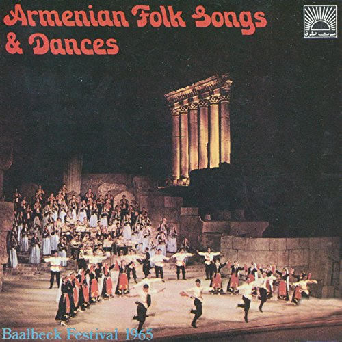 Armenian Folk Songs & Dances (Baalbeck Festival 1965)