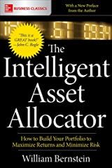 The Intelligent Asset Allocator: How to Build Your Portfolio to Maximize Returns and Minimize Risk Kindle Edition