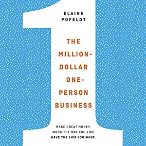 The Million-Dollar, One-Person Business Hörbuch