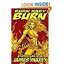 Burn Baby Burn: A Supervillain Novel (WHOOSH! BAM! POW! Book 2)