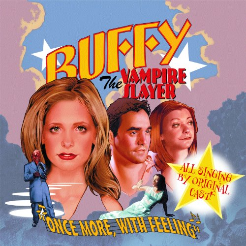 Once More, With Feeling: Buffy...