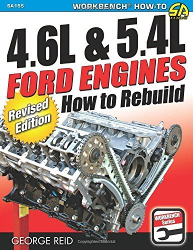 4.6L & 5.4L Ford Engines: How to Rebuild - Revised Edition (Workbench) by Reid, George (2015) Paperback