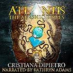 Atlantis: The Akashic Trials   Cristiana DiPietro