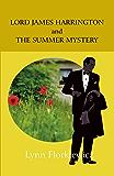 LORD JAMES HARRINGTON AND THE SUMMER MYSTERY (Lord James Harrington Mysteries Book 3)
